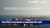 [Read PDF] Green Capitalism. the God That Failed  Full EBook