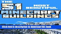 Books The 51 most beautiful Minecraft buildings: A bundle with 51 of the most beautiful buildings