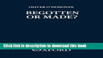 Download  Begotten or Made?: Human Procreation and Medical Technique  Online