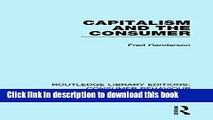 [Read PDF] Capitalism and the Consumer (RLE Consumer Behaviour) (Routledge Library Editions:
