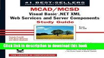 Ebook MCAD/MCSD: Visual Basic .Net XML Web Services   Server Components Study Guide: Exam 70-310