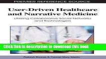 Books User-Driven Healthcare and Narrative Medicine: Utilizing Collaborative Social Networks and