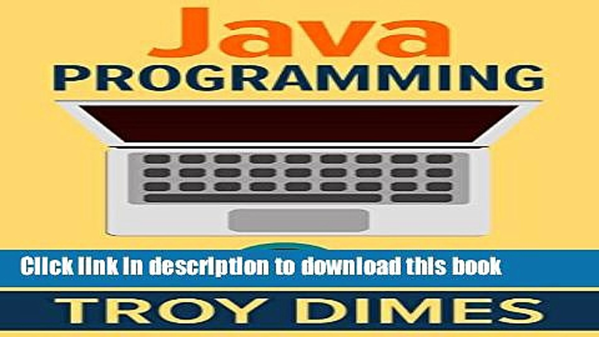 Ebook Java Programming: A Beginners Guide to Learning Java, Step by Step Full Online