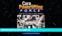 FREE DOWNLOAD  Core Powerlifting Training: Guide for Fast Muscle Power Building (Raw and Natural