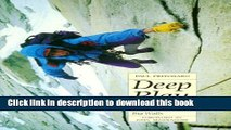 Ebook Deep Play: A Climber s Odyssey from Llanberis to the Big Walls Full Online