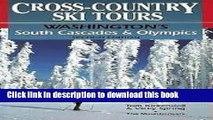 Ebook Cross-Country Ski Tours--Washington s South Cascades and Olympics: Washington s South