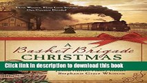 [Read PDF] A Basket Brigade Christmas: Three Women, Three Love Stories, One Country Divided Ebook