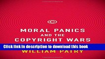 Ebook Moral Panics and the Copyright Wars Free Online