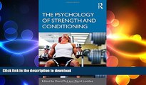 FREE DOWNLOAD  The Psychology of Strength and Conditioning  BOOK ONLINE