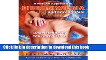 Books A Natural Approach to Fibromyalgia and Chronic Pain - Understand Why You Hurt All Over. Free
