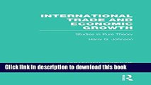 [PDF] International Trade and Economic Growth (Collected Works of Harry Johnson): Studies in Pure
