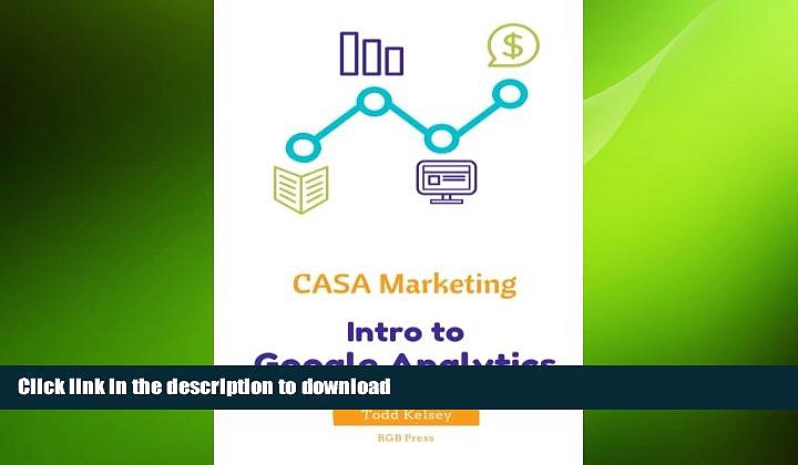 READ PDF CASA Marketing: Intro to Google Analytics READ EBOOK