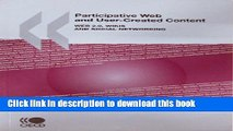 Books Participative Web and User-Created Content: Web 2.0, Wikis, and Social Networking Full