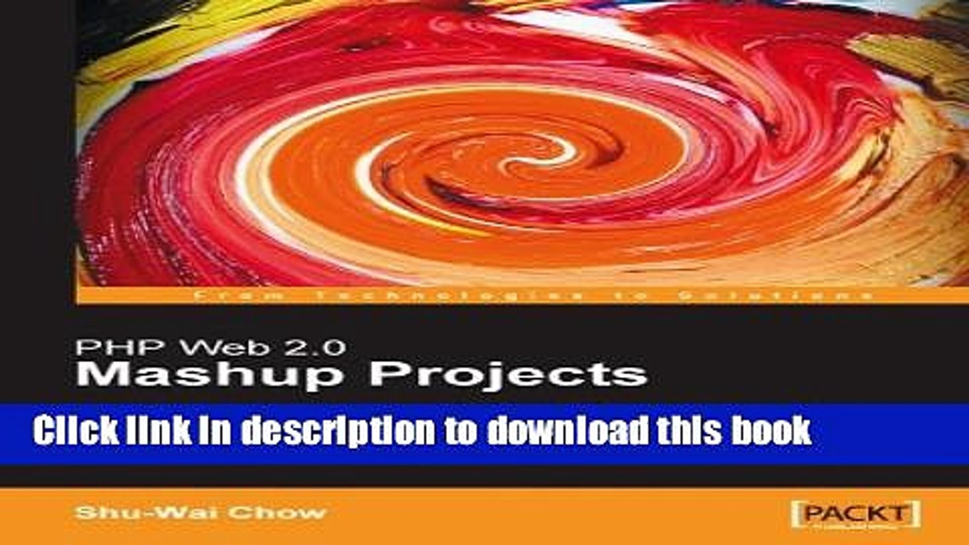 Books PHP Web 2.0 Mashup Projects: Practical PHP Mashups with Google Maps, Flickr, Amazon,