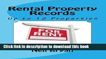 PDF  Rental Property Records Book: A complete annual record  for up to 12 rental properties.  Online