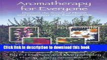 Ebook Aromatherapy for Everyone: Discover the Secrets of Health and Happiness with Essential Oils
