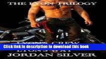 [PDF] The Lyon Trilogy: Lyon s Crew; Lyon s Angel; Lyon s Way Read online E-book
