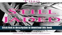 [PDF] Still Jaded (Jaded Series) (Volume 2) Online Book