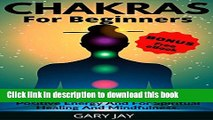 Books CHAKRAS: Chakras for Beginners + BONUS (free book): A Guide to Awaken and Balance Chakras to
