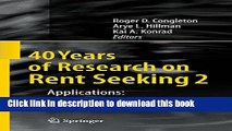[PDF] 40 Years of Research on Rent Seeking 2: Applications: Rent Seeking in Practice (No. 2)  Read
