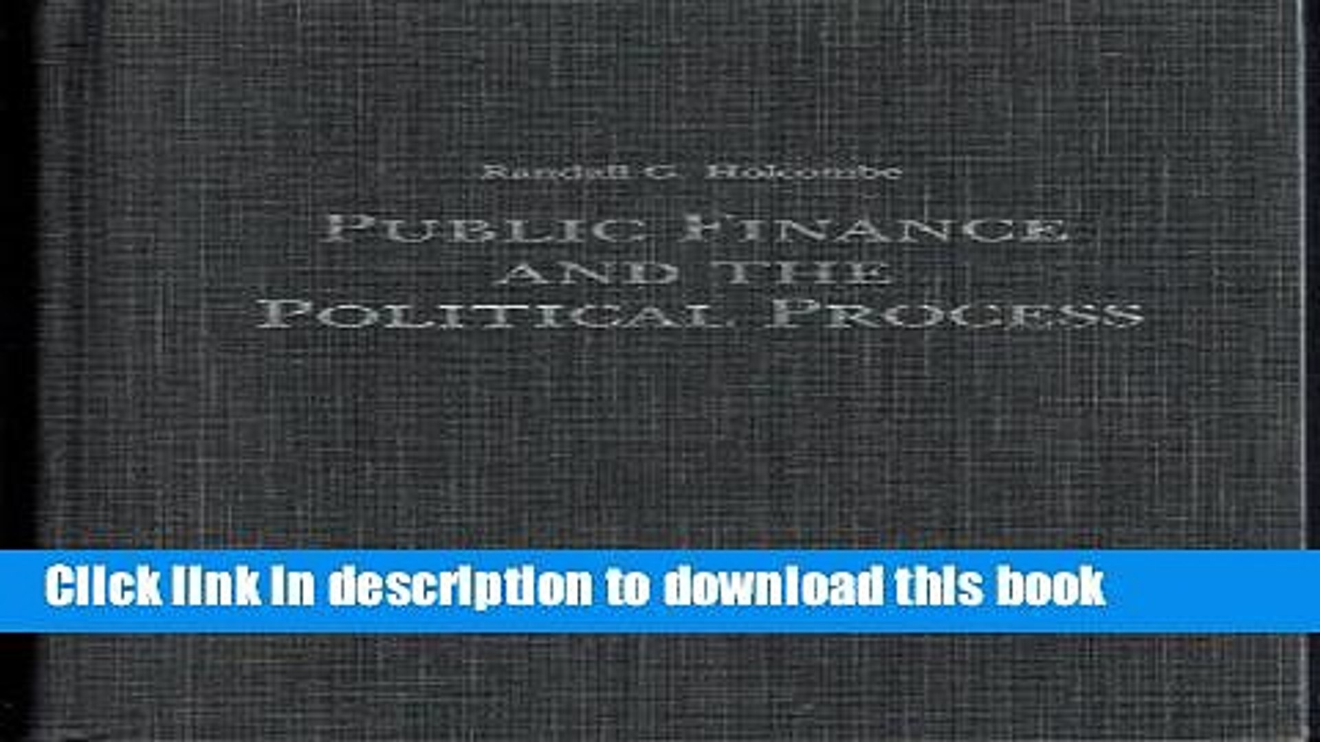 [Download] Public Finance and the Political Process (Political and Social Economy Series)  Read
