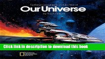 Ebook National Geographic Picture Atlas of Our Universe Free Online