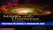 Books Masks of the Universe: Changing Ideas on the Nature of the Cosmos Free Online