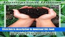 Ebook Homegrown Humus: Cover Crops in a No-till Garden (Permaculture Gardener Book 1) Free Online