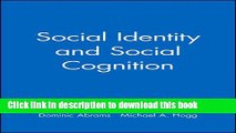 Books Social Identity and Social Cognition Full Online