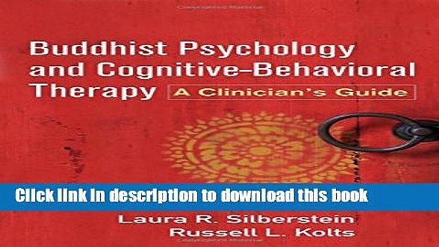 Books Buddhist Psychology and Cognitive-Behavioral Therapy: A Clinician s Guide Full Online