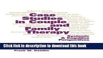 Ebook Case Studies in Couple and Family Therapy: Systemic and Cognitive Perspectives Full Download