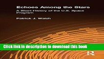 Books Echoes Among the Stars: A Short History of the U.S. Space Program: A Short History of the