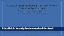 Ebook Gravitational N-Body Simulations: Tools and Algorithms Free Online