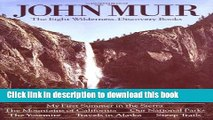Books John Muir: The Eight Wilderness Discovery Books Free Online