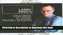 Read Larry King s Favorite Classic Radio Shows (Legends of Radio) PDF Online