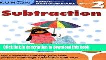 Ebook Grade 2 Subtraction (Kumon Math Workbooks) Full Online