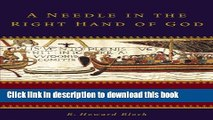Ebook A Needle in the Right Hand of God: The Norman Conquest of 1066 and the Making and Meaning of