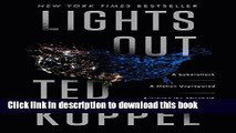 Ebook Lights Out: A Cyberattack, A Nation Unprepared, Surviving the Aftermath Full Online