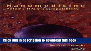 Books Nanomedicine, Volume IIA: Biocompatibility Full Online