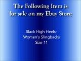 Black Platform High Heels Women's Slingbacks Size 11 Monroe & Main
