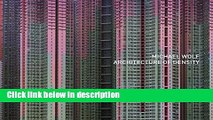 Books Michael Wolf: Architecture Of Density (the Outside Volume Of Hong Kong Inside/outside) Full