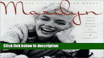 Ebook Marilyn: Her Life in Her Own Words: Marilyn Monroe s Revealing Last Words and Photographs