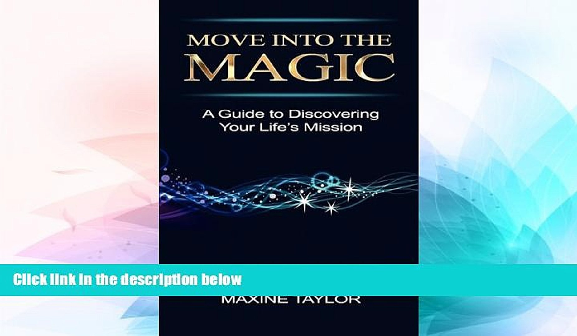 Move into the Magic