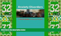 Big Deals  Anxiety Disorders: The Go-To Guide for Clients and Therapists (Go-To Guides for Mental
