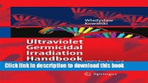 Ebook Ultraviolet Germicidal Irradiation Handbook: UVGI for Air and Surface Disinfection Full