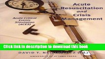 [Read PDF] Acute Resuscitation and Crisis Management: Acute Critical Events Simulation (ACES)