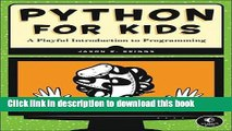 [Download] Python for Kids: A Playful Introduction to Programming Free Books