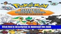 Books Pokémon Super Sticker Book: Unova Region! (Pokemon Pikachu Press) Full Download