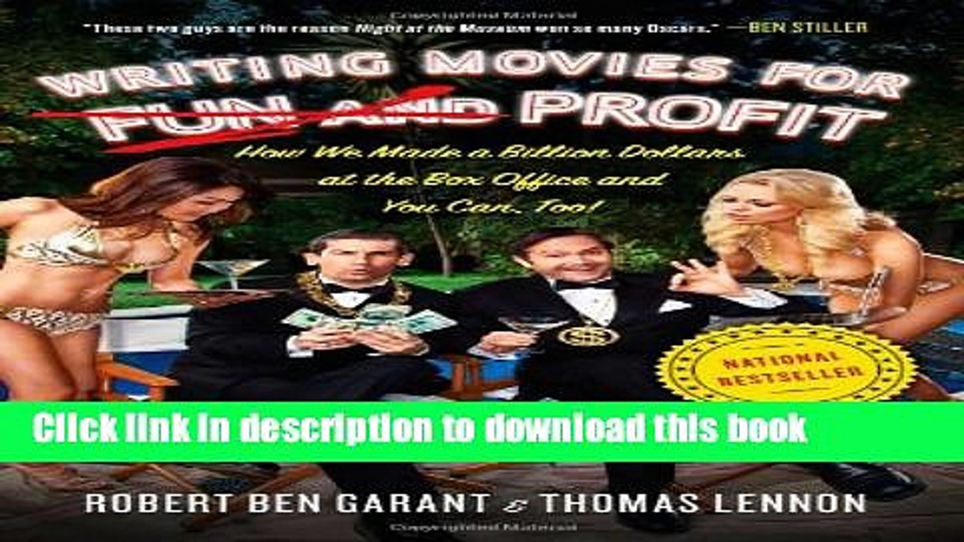 Read Writing Movies for Fun and Profit: How We Made a Billion Dollars at the Box Office and You