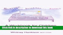 [Read PDF] Surfing the Internet Safely: A Workbook for Children Download Online